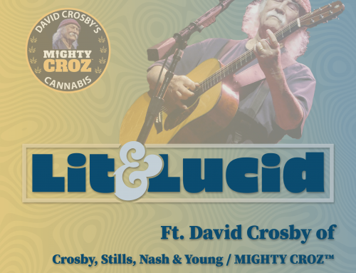 E.121 – 50 Years of Cannabis and Music w/ Two-Time Rock & Roll Hall of Famer David Crosby of Crosby, Stills, Nash & Young and MIGHTY CROZ™ Cannabis
